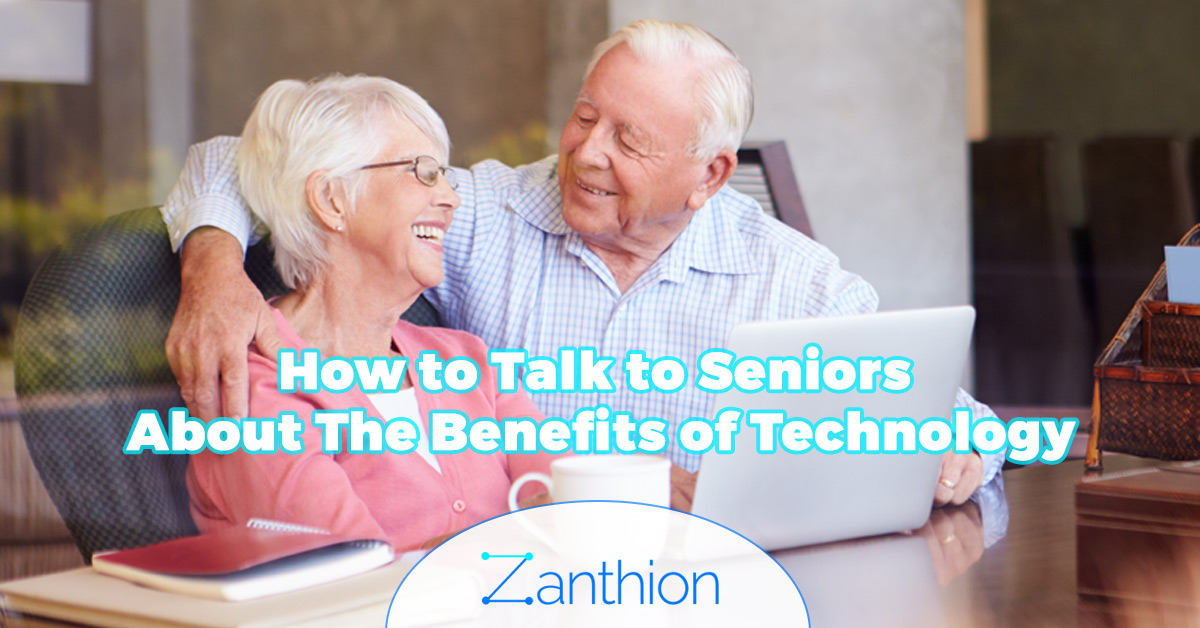 How to Talk to Seniors About The Benefits of Technology
